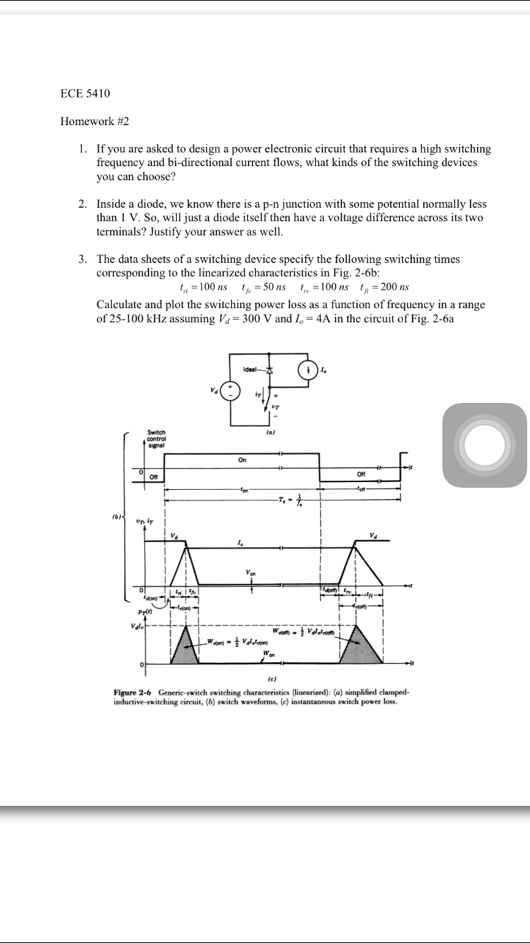 Solved: If You Are Asked To Design A Power Electronic Circ