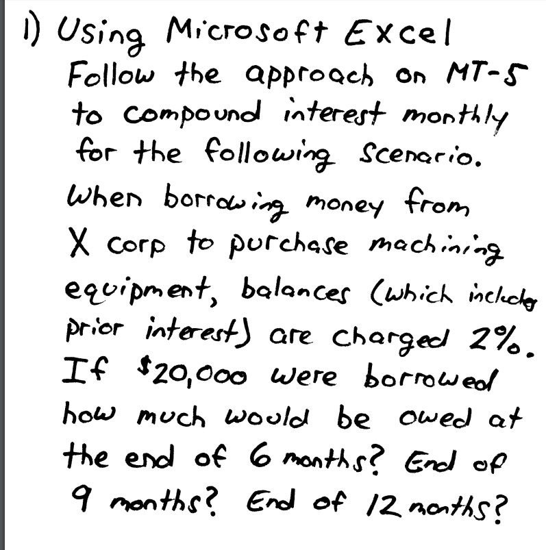 Solved: I) Using Microsoft Excel Follow The ApproQch On MT