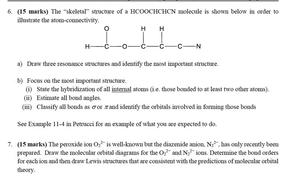 Solved The Skeletal Structure Of A Hcoochchcn Molecule