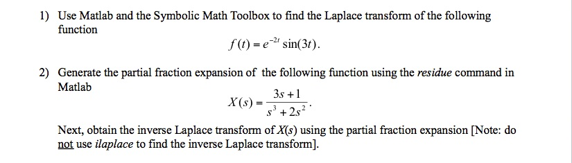 Solved 1 Use Matlab And The Symbolic Math Toolbox To Fin