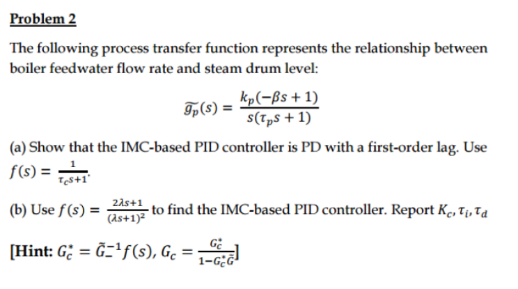 Solved: The Following Process Transfer Function Represents ...