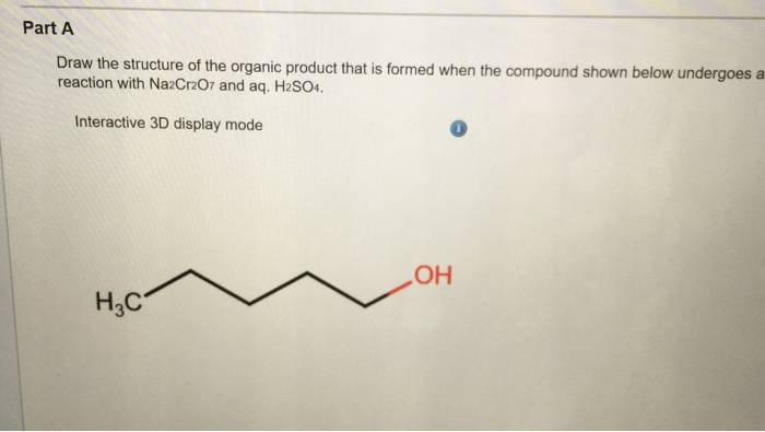 Solved: Draw The Structure Of The Organic Product That Is