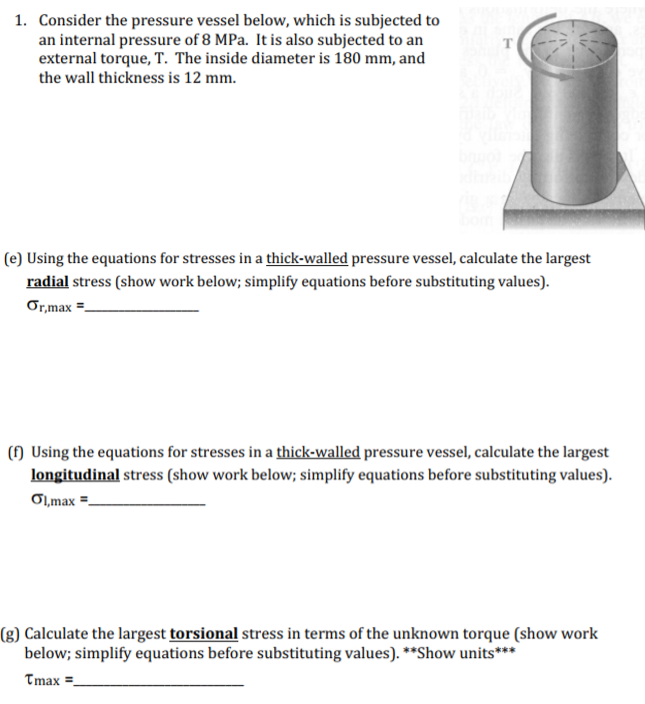 Solved: Consider The Pressure Vessel Below, Which Is Subje
