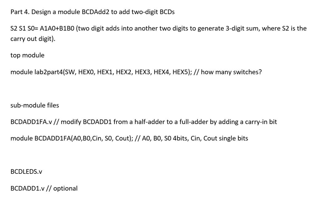 Solved Modify Module Bcdadd1 From Half Adder To Full Adde Chegg Com