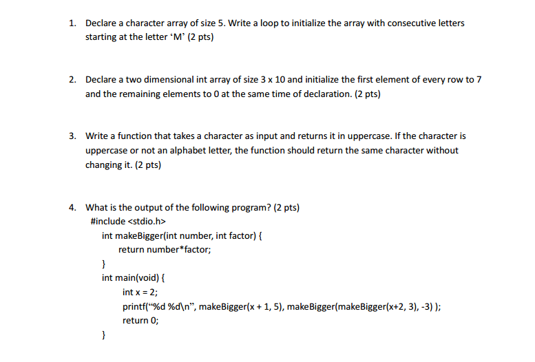 declare a character array of size 5 write a loop to initialize the