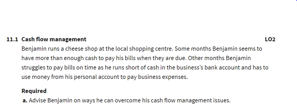 solved 11 1 cash flow management lo2 benjamin runs a chee
