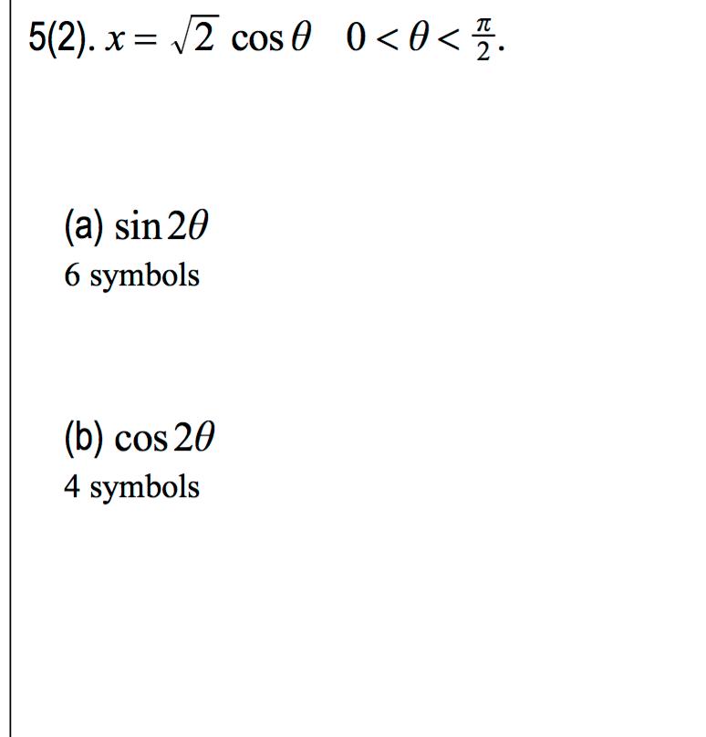 Solved X Squareroot 2 Cos Theta 0 Theta Pi2 Sin 2