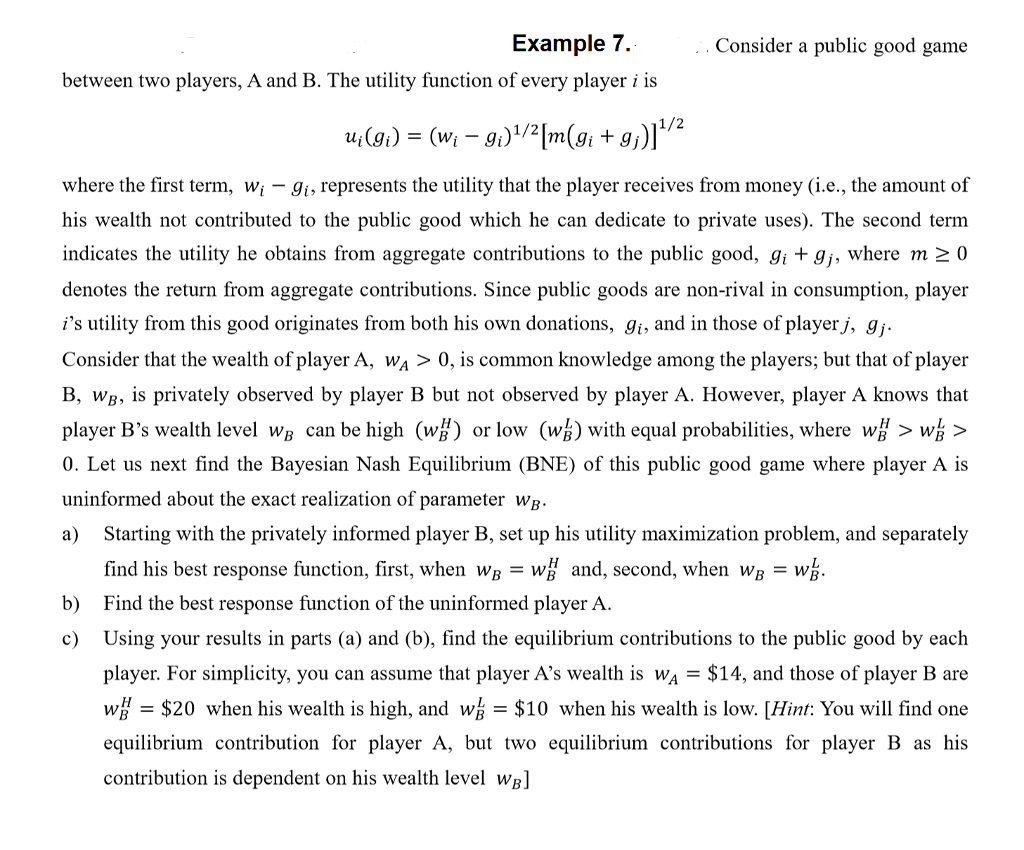 Example 7 Consider A Public Good Game Between Two Chegg Com
