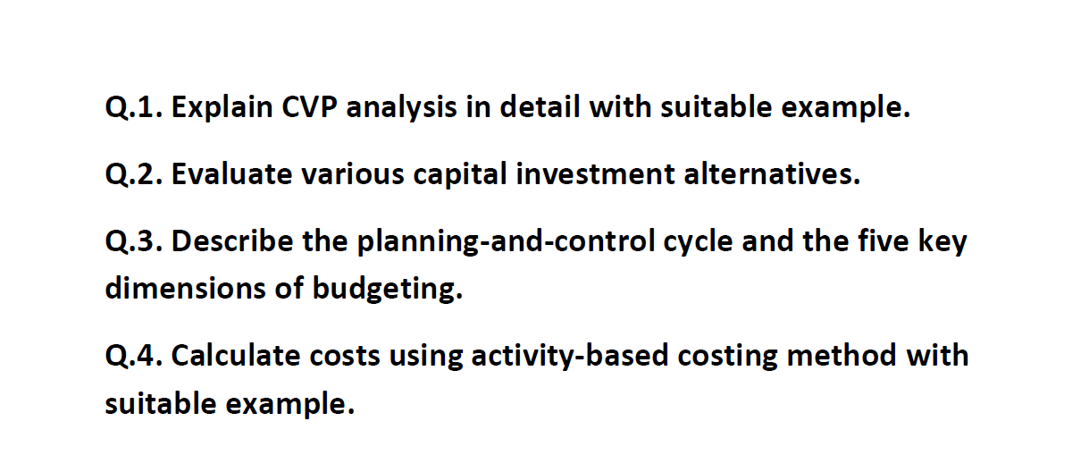 Solved: Explain CVP Analysis In Detail With Suitable Examp
