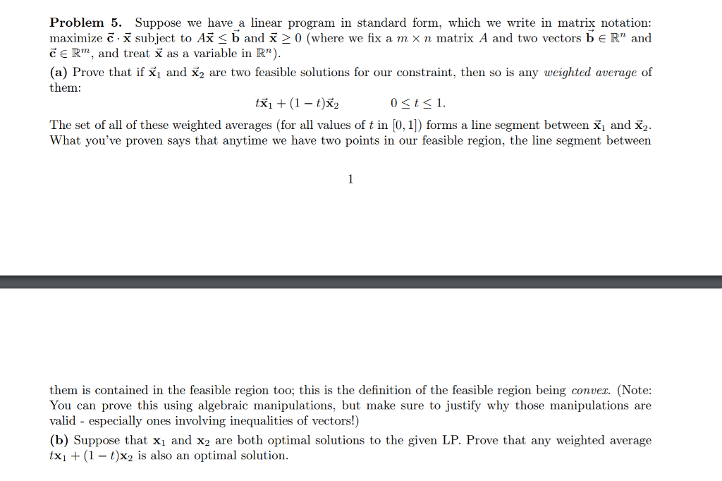 Solved Problem 5 Suppose We Have A Linear Program In Sta