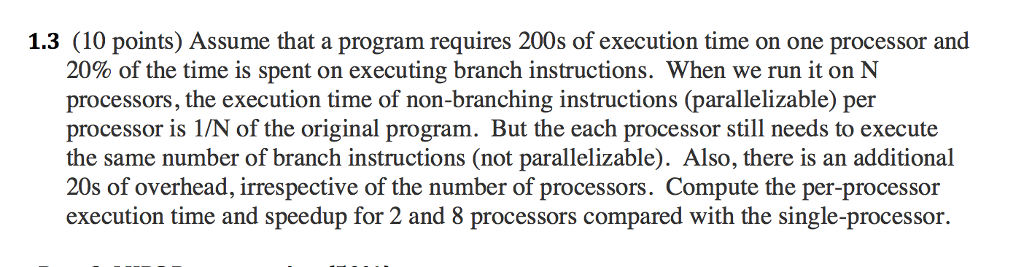 Solved Assume That A Program Requires 200s Of Execution T