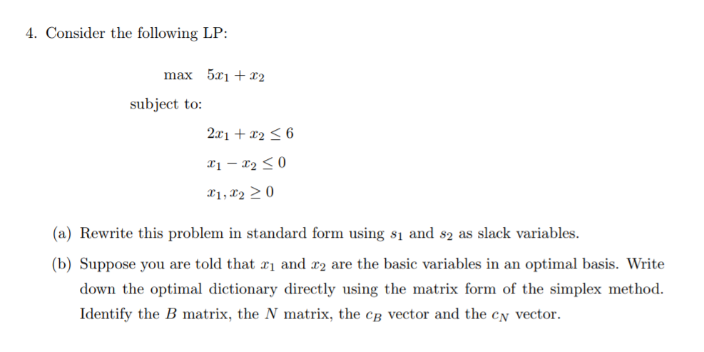 Solved 4 Consider The Following Lp Max 51 R2 Subject To