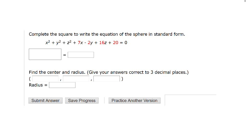 Solved Complete The Square To Write The Equation Of The S