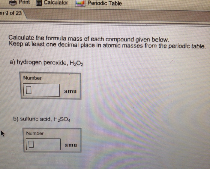 Solved calculate the formula mass of each compound given print calculator periodic table on of 23 9 calcula urtaz Images