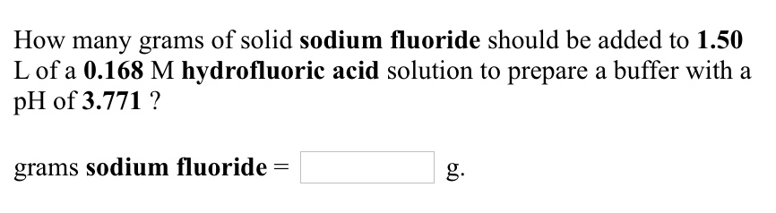 Solved How Many Grams Of Solid Sodium Fluoride Should Be