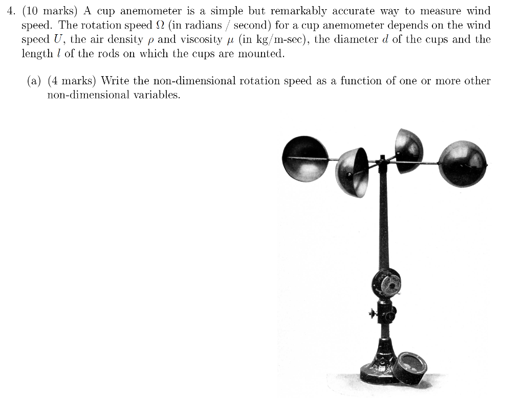 Solved: 4  (10 Marks A Cup Anemometer Is A Simple But Rema