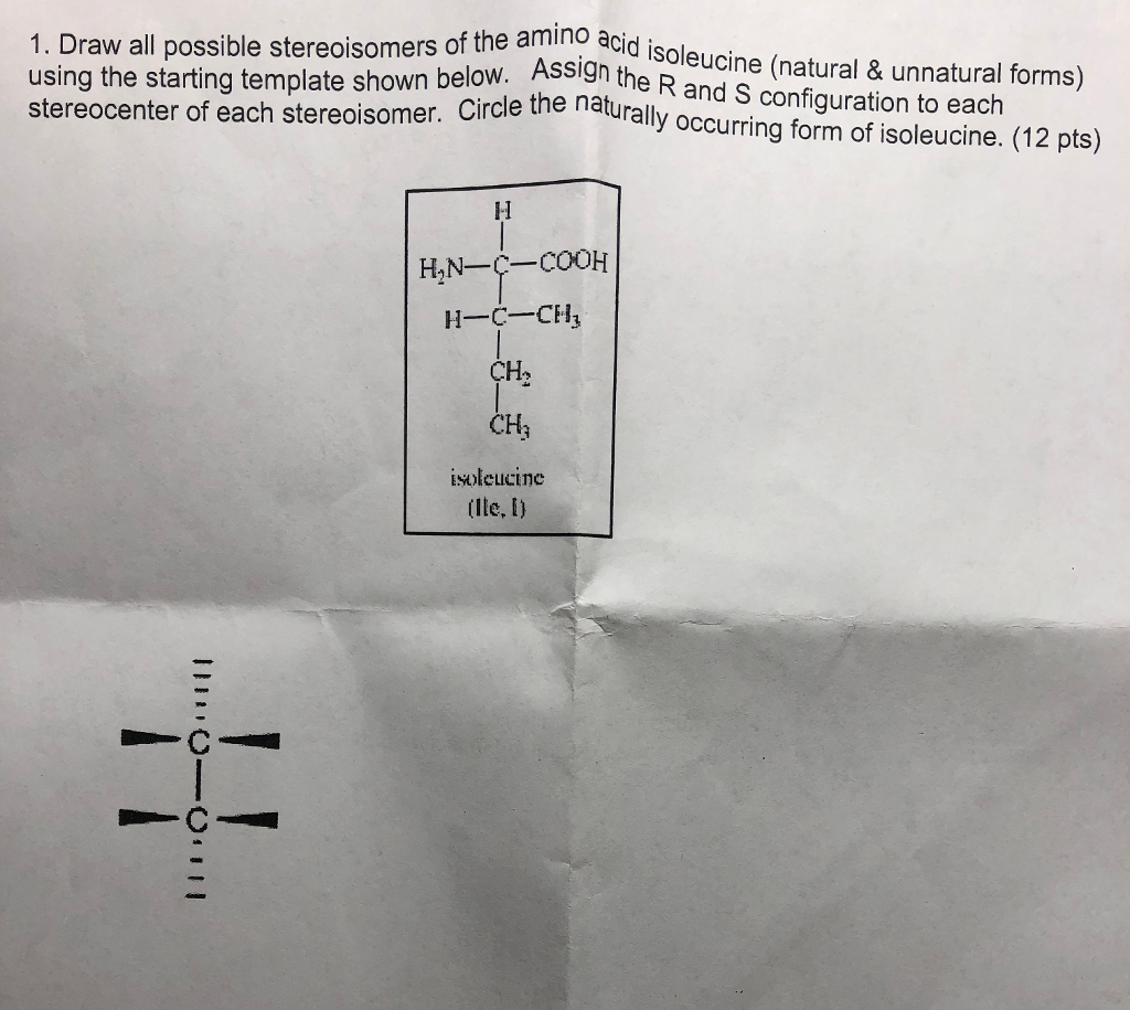 Solved: 1. Draw All Possible Stereoisomers Of The Amino Ac ...