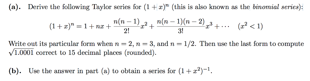 Solved Derive The Following Taylor Series For 1 X N