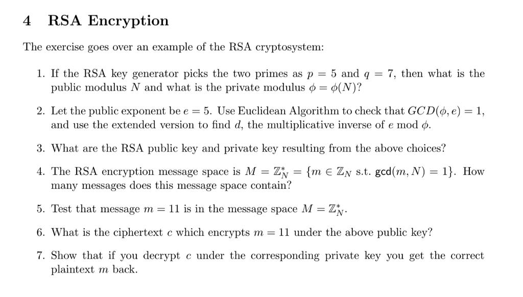 Solved: 4 RSA Encryptioin The Exercise Goes Over An Exampl ...