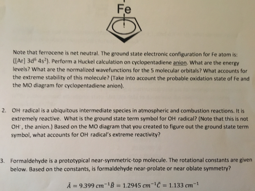 Solved Note That Ferrocene Is Net Neutral The Ground Sta