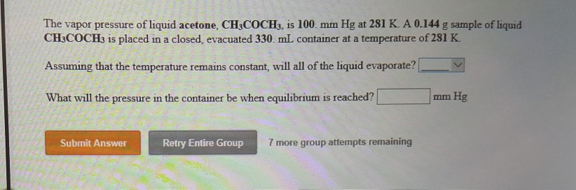 Solved: The Vapor Pressure Of Liquid Acetone, CH3COCH3, Is ...