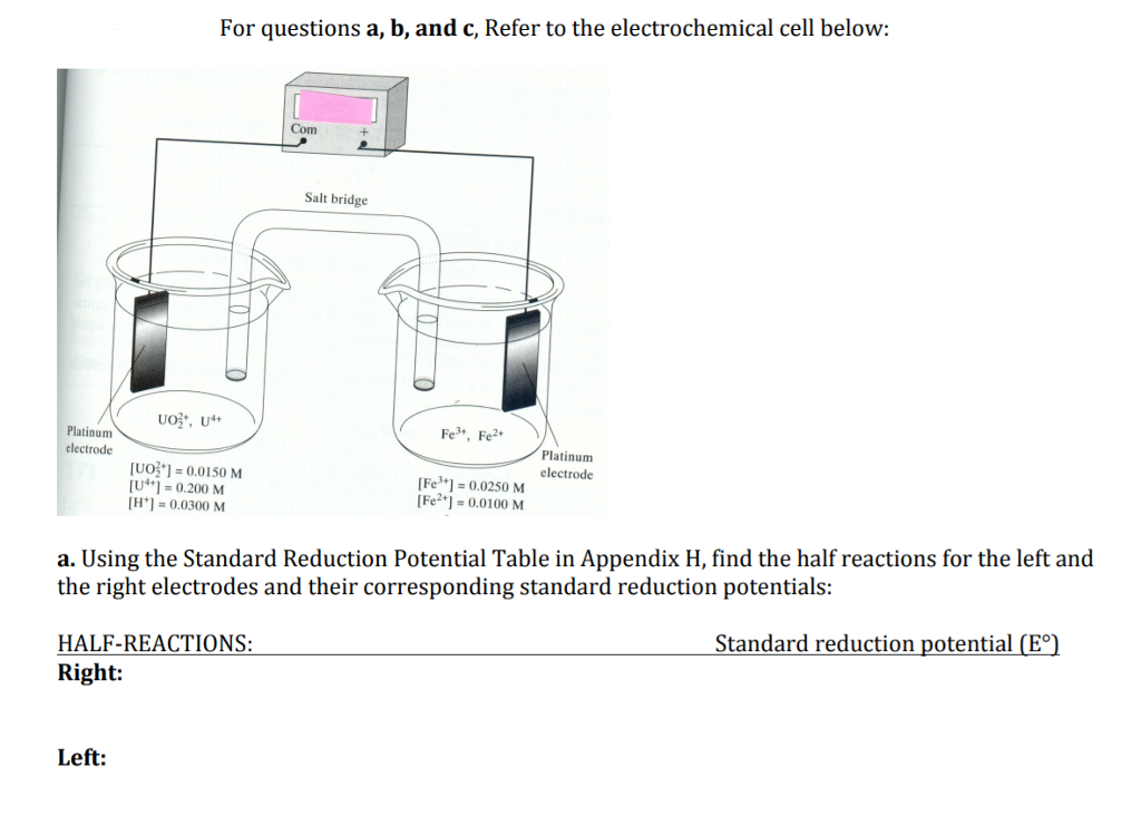Solved For Questions A B And C Refer To The Electroche