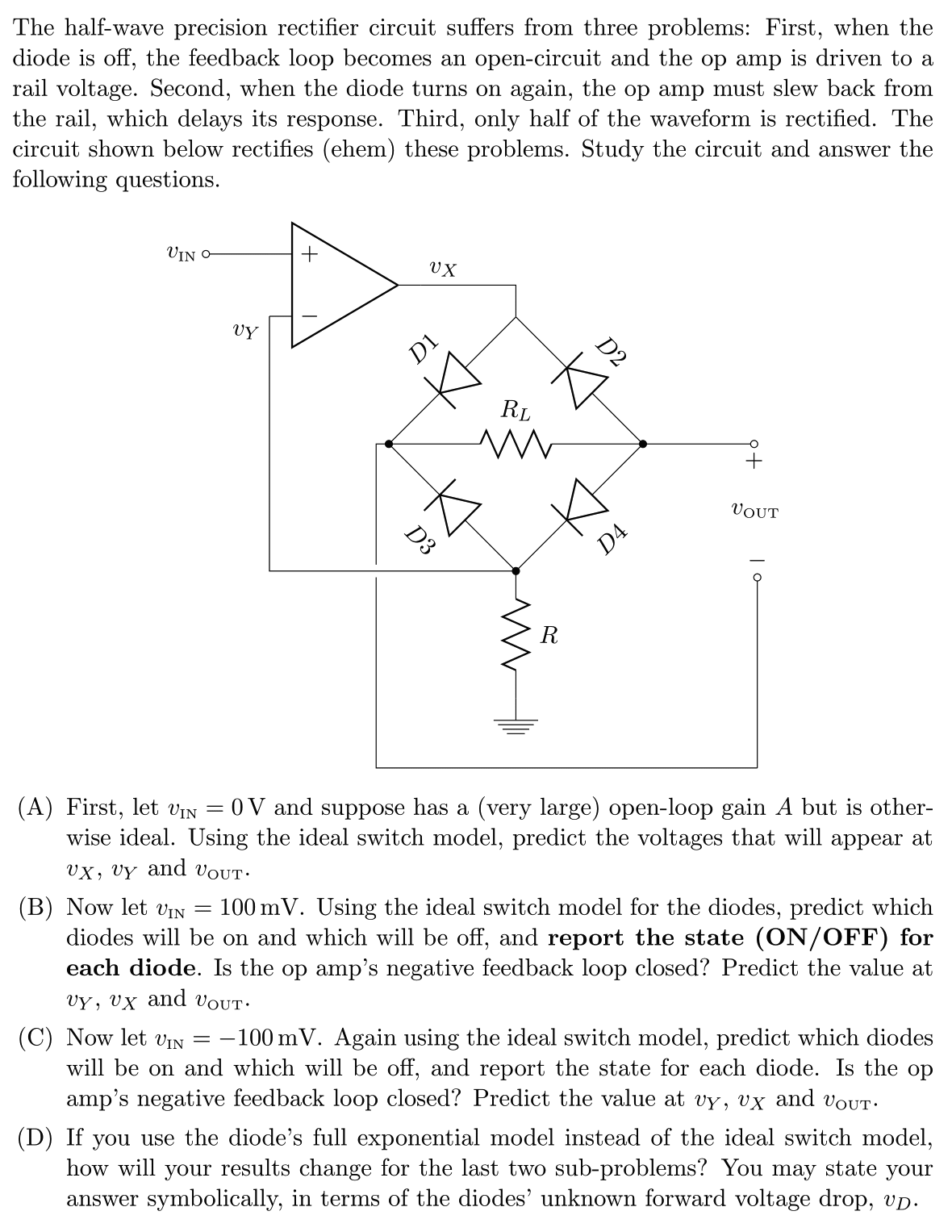 The Half Wave Precision Rectifier Circuit Suffers Halfwave Diagram Question From Three Problems First When Diode Is O