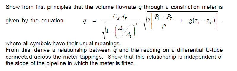Solved Show From First Principles That The Volume Flowrat