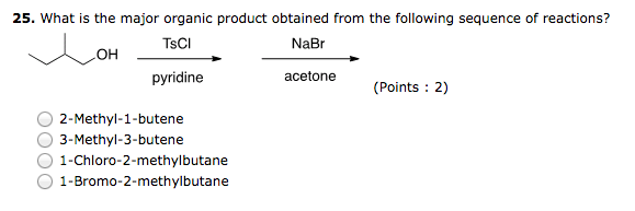 solved  what is the major organic product obtained from th