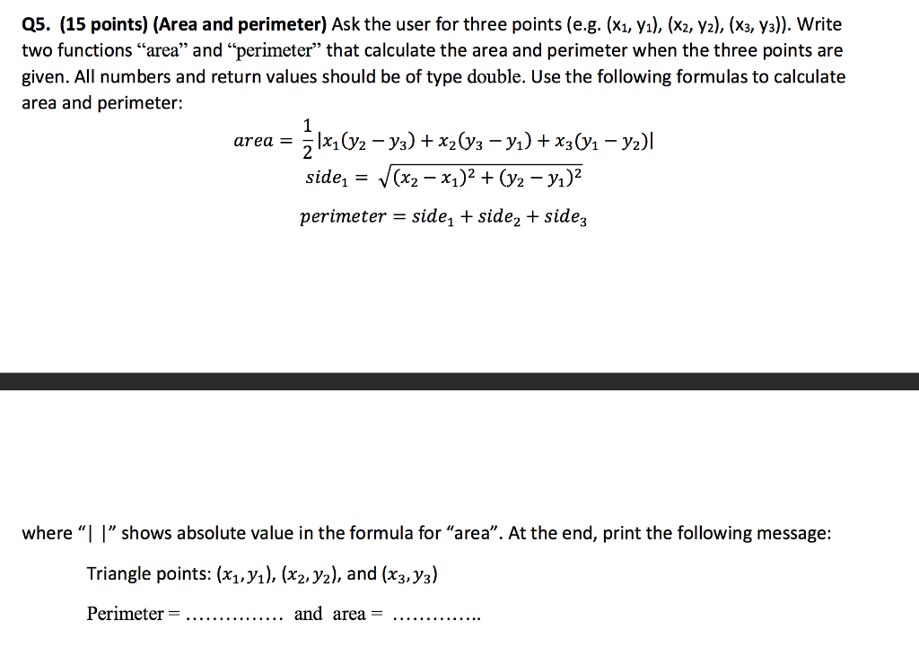 perimeter of a triangle formula q5 15 points area and perimeter ask the user cheggcom