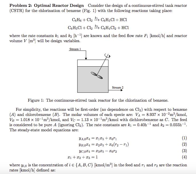Problem Optimal Reactor Design Consider The Des Cheggcom - Cstr reactor design