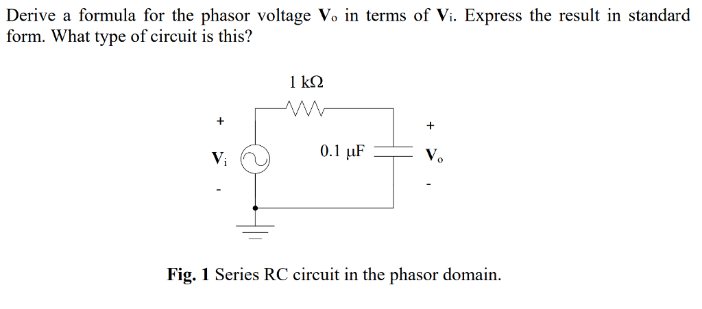 Solved Derive A Formula For The Phasor Voltage Vo In Term