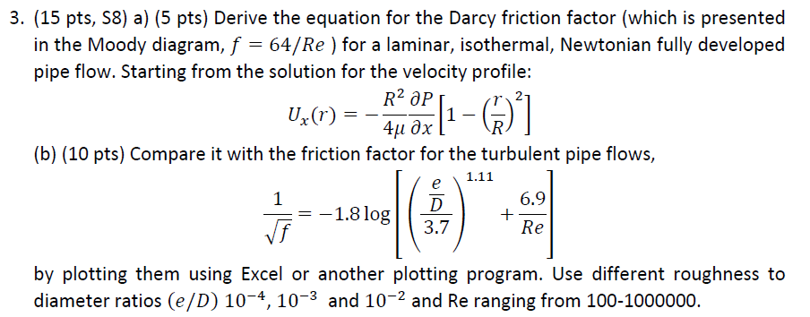 Solved derive the equation for the darcy friction factor derive the equation for the darcy friction factor ccuart Gallery