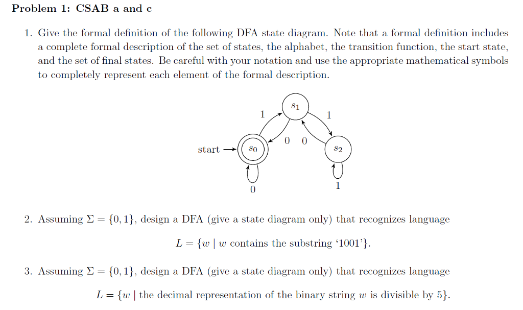 Solved Give The Formal Definition Of The Following Dfa St