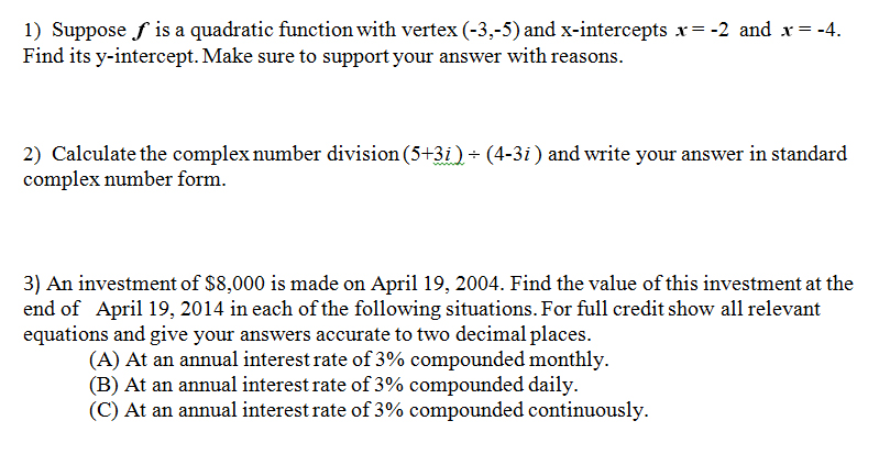 Solved Suppose F Is A Quadratic Function With Vertex 3