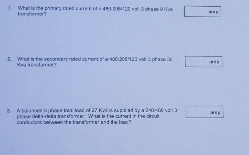 Solved: What Is The Primary Rated Current Of A 480:208/120