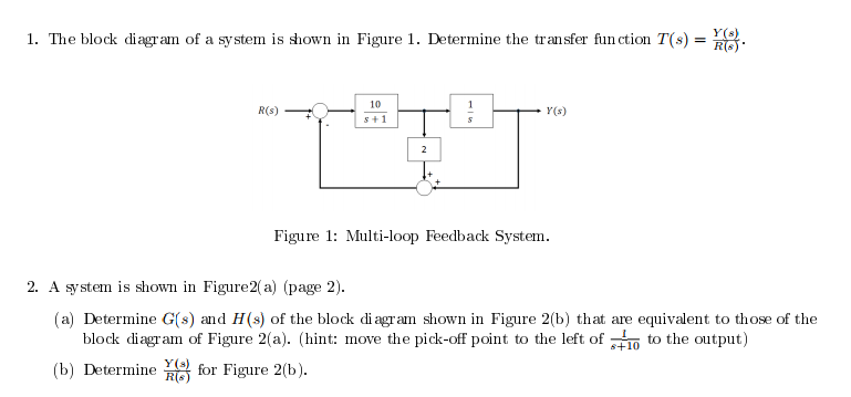 Solved: 1. The Block Diagram Of A System Is Down In Figure... | Chegg.comChegg