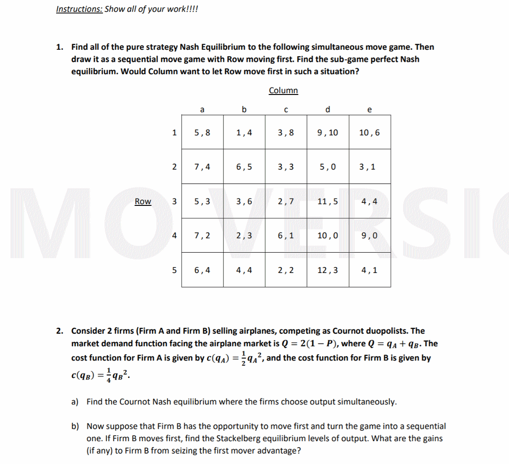 question instructions show all of your work find all of the pure strategy nash equilibrium to the fol