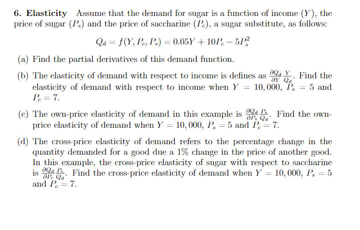 Solved Elasticity Assume That The Demand For Sugar Is A F