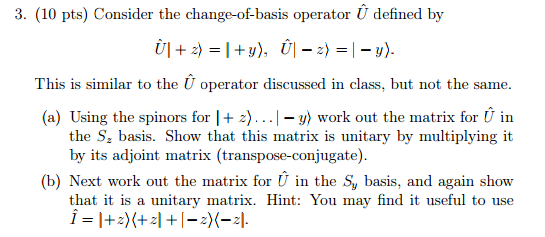 consider the change of basis operator hat u define