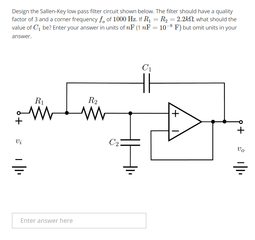 Solved: Design The Sallen-Key Low Pass Filter Circuit Show