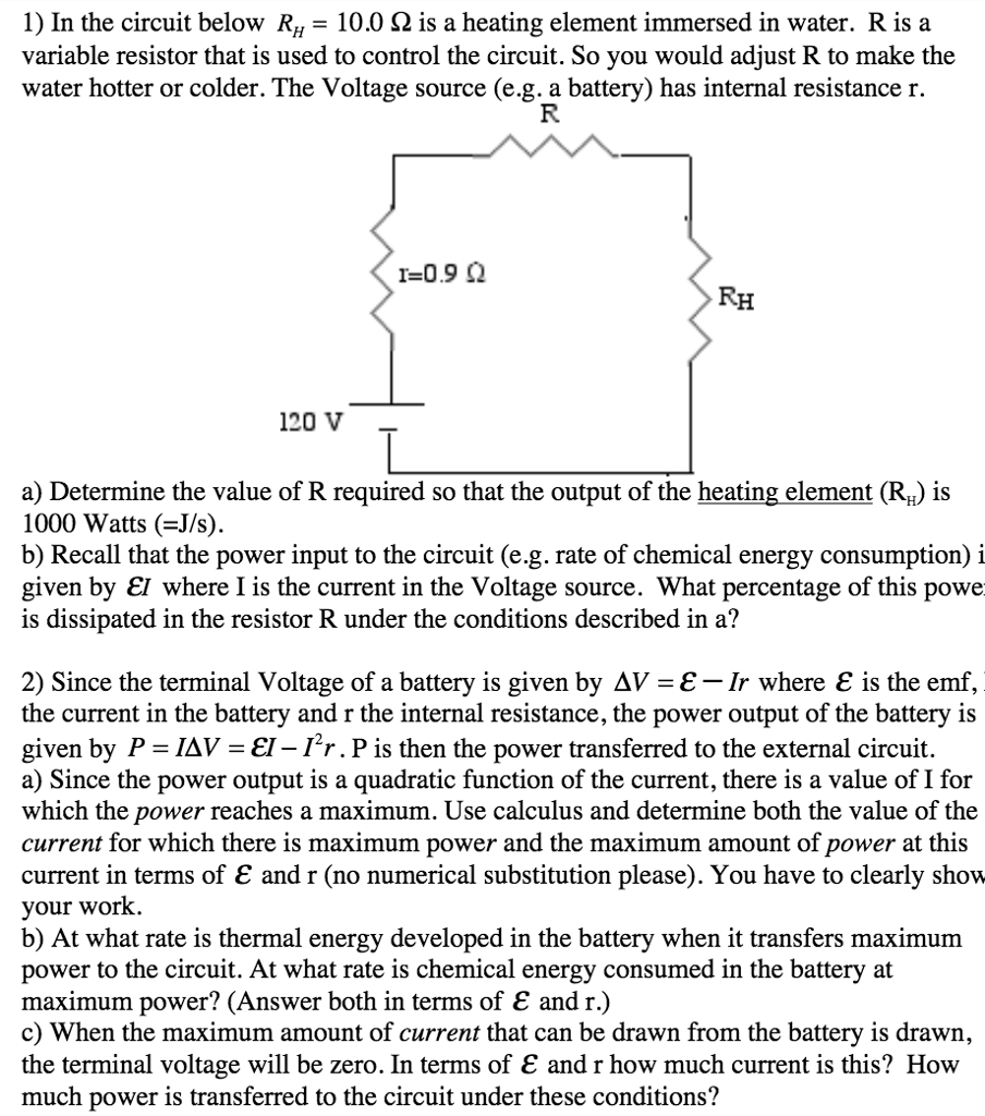 Solved In The Circuit Below R H 100 Ohm Is A Heating E Make Voltage Controlled Resistor 2 Use It To 1 Element Immersed Water