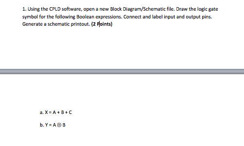 Solved: 1  Using The CPLD Software, Open A New Block Diagr