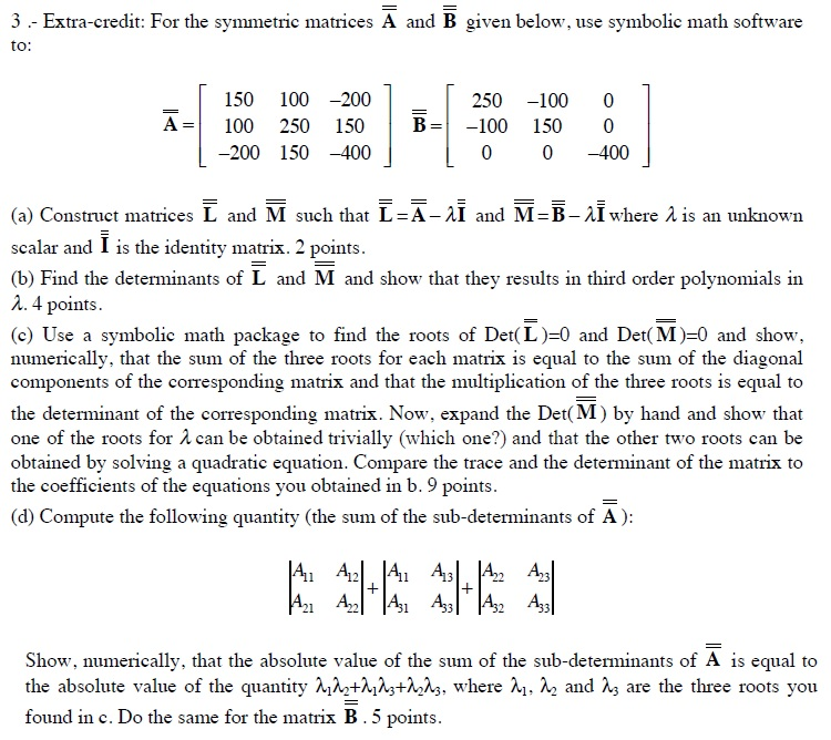 Extra Credit For The Symmetric Matrices A And G Chegg