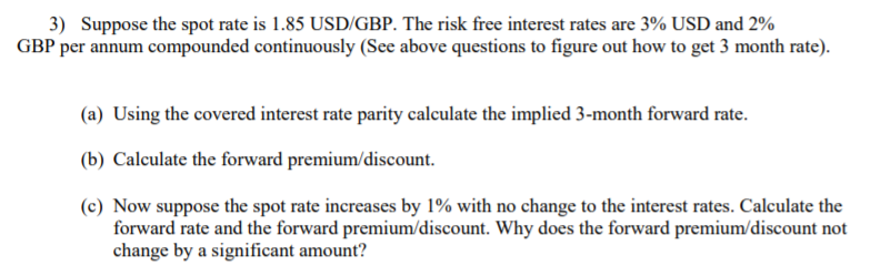 solved 3 suppose the spot rate is 1 85 usd gbp the risk