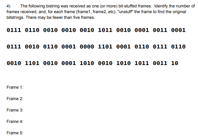 4) The Following Bistring Was Received As Frames R... | Chegg.com