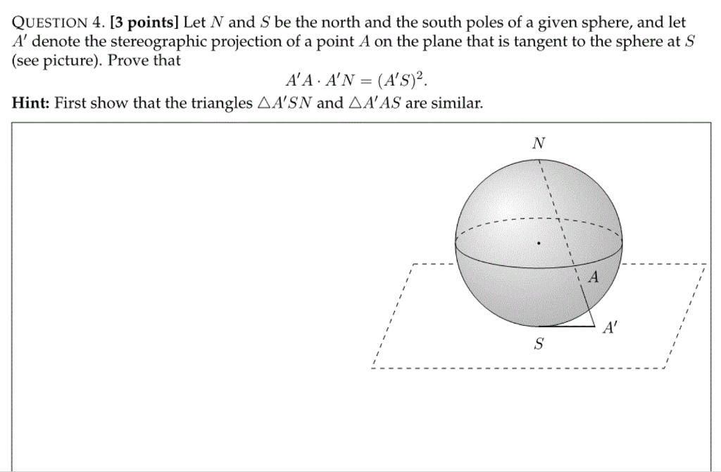 QUESTION 4  13 Points] Let N And S Be The North An