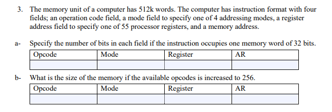 Solved 3 The Memory Unit Of A Computer Has 512k Words T