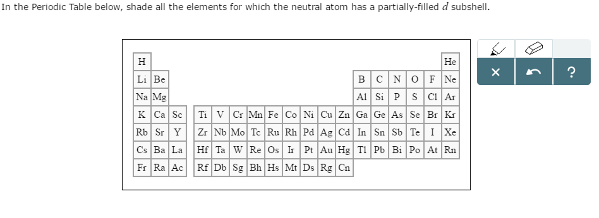Solved in the periodic table below shade all the element in the periodic table below shade all the element urtaz Choice Image