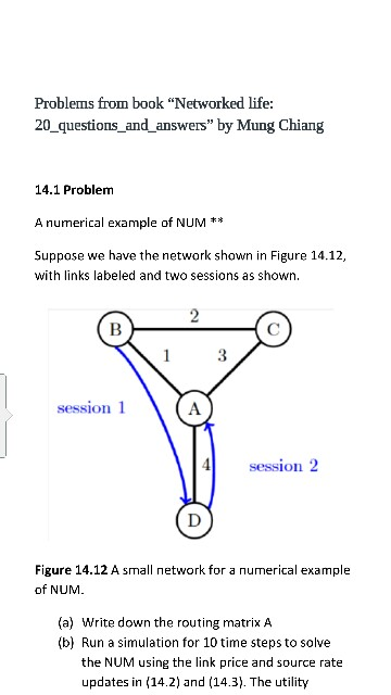 Problems from book networked life 20 questionsan chegg problems from book networked life 20 questionsandanswers by mung chiang 141 problem a numerical example of ccuart Image collections